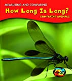 How Long is Long?: Comparing Animals…
