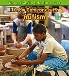 I Know Someone with Autism (Heinemann First…