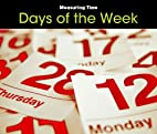 Days of the Week (Measuring Time) by Tracey…