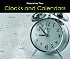 Clocks and Calendars (Measuring Time) by…