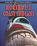 Northwest Coast Indians (First Nations of…