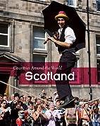 Scotland (Countries Around the World) by…