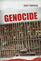 Genocide (Hot Topics) by Mark D. Friedman