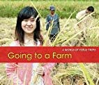 Going to a Farm (Acorn: A World of Field…