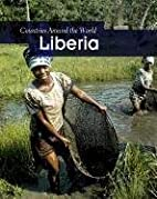 Liberia (Countries Around the World) by…