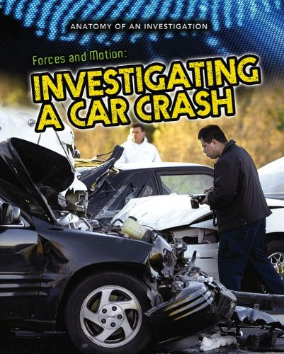 forces-and-motion-investigating-a-car-crash-anatomy-of-an-investigation