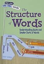 The Structure of Words: Understanding…