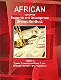 Ibp Usa: African Countries Economic and Development Strategy Handbook (World Strategic and Business Information Library)