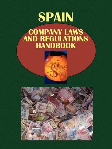 spain-company-laws-and-regulations-handbook-world-law-business-library