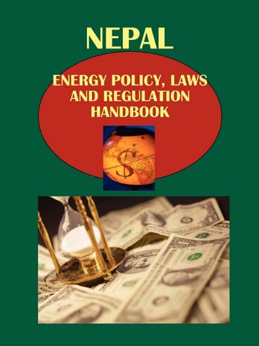 nepal-energy-policy-laws-and-regulation-handbook-world-law-business-library