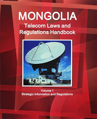 mongolia-telecom-laws-and-regulations-handbook