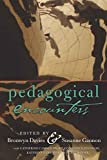 Bronwyn Davies: Pedagogical Encounters (Complicated Conversation)