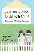 What Does it Mean to be White?: Developing…