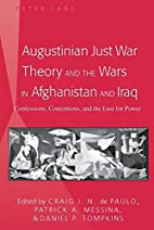 Augustinian Just War Theory and the Wars in…