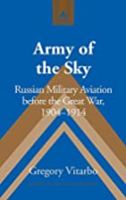 Army of the Sky: Russian Military Aviation…