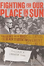 Fighting for Our Place in the Sun: Malcolm X…