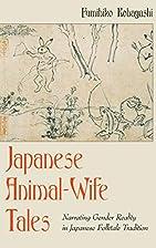 Japanese Animal-Wife Tales: Narrating Gender…