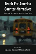 Teach For America Counter-Narratives: Alumni…