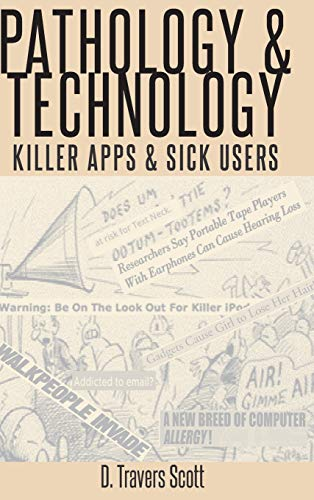 pathology-and-technology-killer-apps-and-sick-users