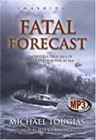 Fatal forecast : an incredible true tale of…