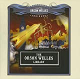 Orson Welles: Orson Welles Library (Classics Read By Celebrities Series)
