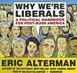 Eric Alterman: Why We're Liberals