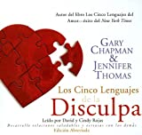 Chapman, Gary D.: Los Cinco Lenguajes do la Disculpa/ The Five Languages of Apology: Library Edition (Spanish Edition)
