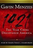 Gavin Menzies: 1421: The Year China Discovered America [Library Binding]