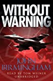John Birmingham: Without Warning [Library Binding]