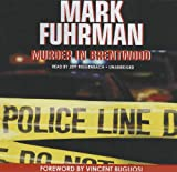 Mark Fuhrman: Murder in Brentwood (Library Edition)