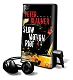 Blauner, Peter: Slow Motion Riot [With Earbuds] (Playaway Adult Fiction)