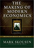 Mark Skousen: The Making of Modern Economics, SECOND Edition: The Lives and Ideas of the Great Thinkers (LIBRARY EDITION)