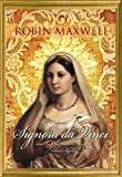 Robin Maxwell: Signora Da Vinci: A Novel (Library Edition)