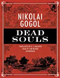 Gogol, Nikolai: Dead Souls [With Headphones] (Playaway Adult Fiction)