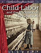 Child Labor and the Industrial Revolution:…