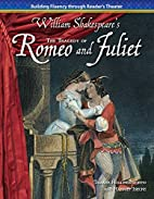 The Tragedy of Romeo and Juliet: William…