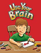 Use Your Brain (Literacy, Language, and…