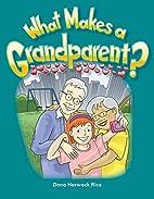What Makes a Grandparent?: Families…