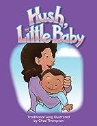 Hush, Little Baby (Literacy, Language, &…