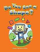 Do You See a Shape? (Literacy, Language, &…