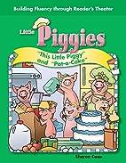 Little Piggies: This Little Piggy and…