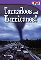 Tornadoes and Hurricanes! (Time for Kids:…