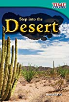 Step into the Desert (Time for Kids:…