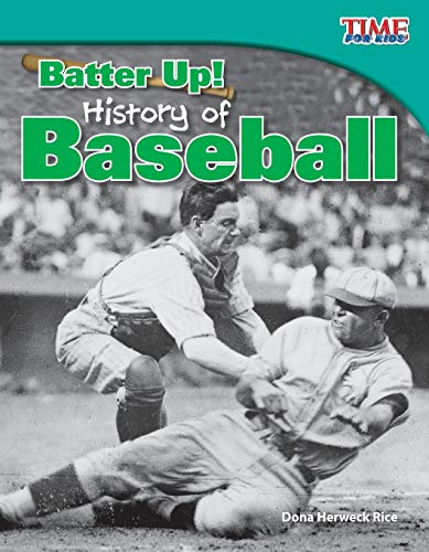 batter-up-history-of-baseball-time-for-kids-nonfiction-readers