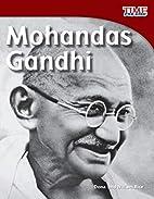 Mohandas Gandhi (Time for Kids Nonfiction…