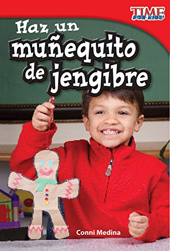 haz-un-muequito-de-jengibre-make-a-gingerbread-man-spanish-version-time-for-kids-nonfiction-readers-spanish-edition