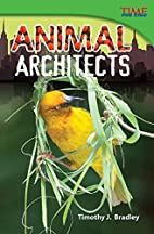 Animal Architects (TIME FOR KIDS®…