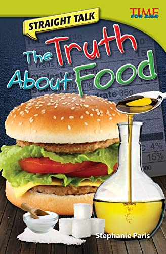 straight-talk-the-truth-about-food-time-for-kids-nonfiction-readers