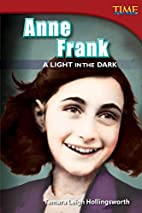 Anne Frank: A Light in the Dark (Time for…
