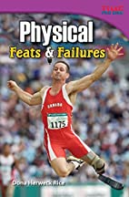 Physical Feats & Failures by Teacher Created…